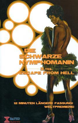 Die schwarze Nymphomanin - 3. Teil - Escape From Hell (1980) (Grosse Hartbox)