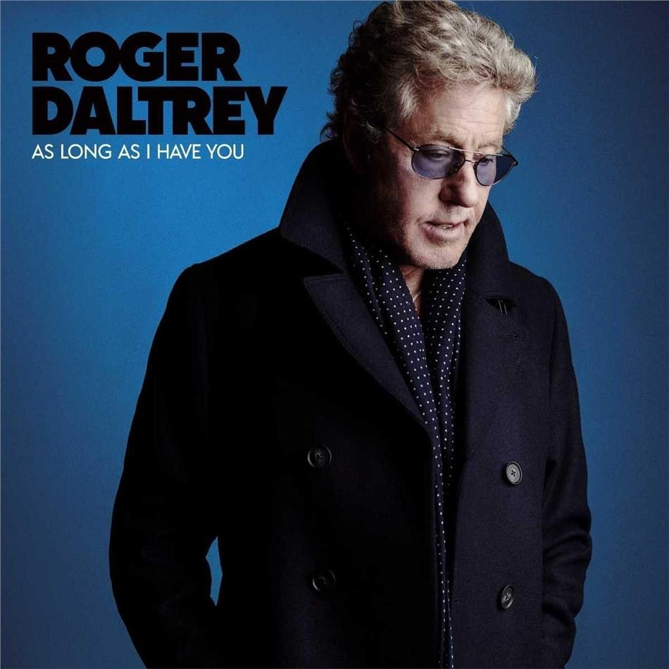 Roger Daltrey (Who) - As Long As I Have You (Strictly Limited Edition, Deluxe Edition, Blue Vinyl, LP + Digital Copy)