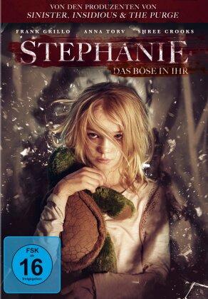 Stephanie - Das Böse in ihr (2017)