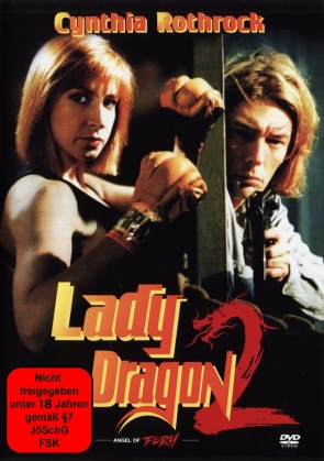 Lady Dragon 2 - Angel of Fury (1993) (Uncut)