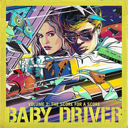 Baby Driver (OST) - Vol. 2: The Score For A Score