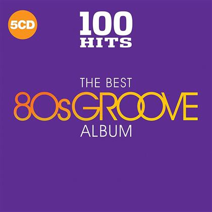 100 Hits - The Best 80s Groove Album (5 CDs)
