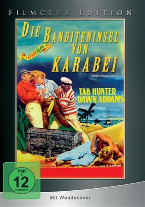 Die Banditeninsel von Karabei (1954) (Filmclub Edition)