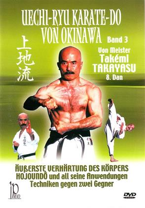 Uechi-Ryu Karate-Do von Okinawa - Band 3