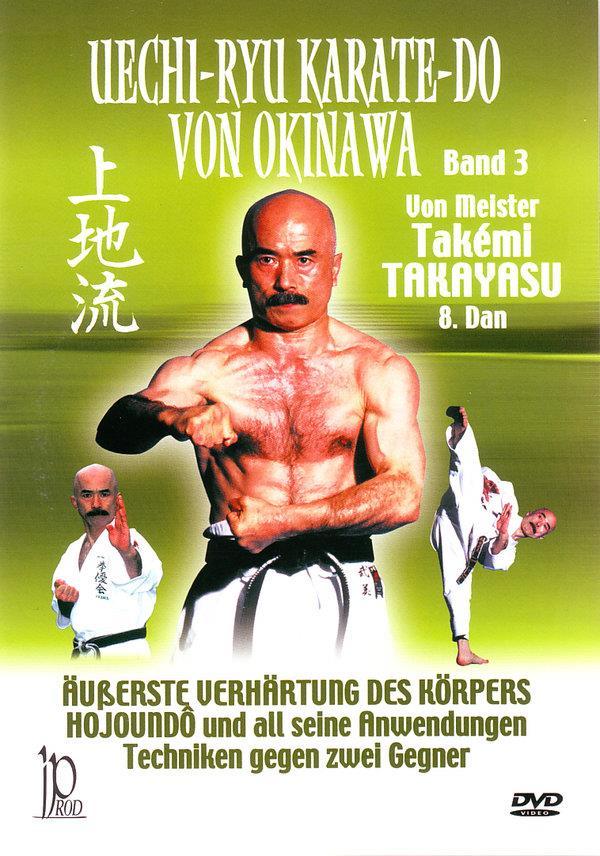Uechi-Ryu Karate-Do von Okinawa - Band 3