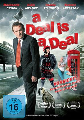 A Deal is a Deal (2008)