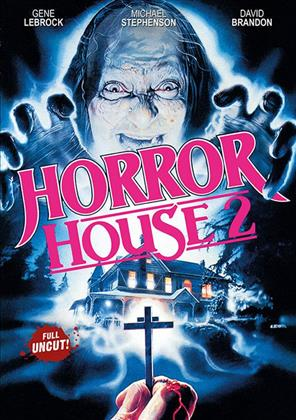 Horror House 2 (1990) (Uncut)