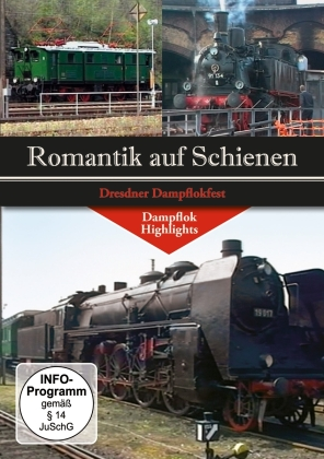 Romantik auf Schienen - Dresdner Dampflokfest