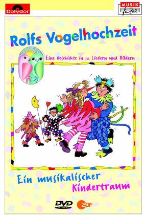 Rolf Zuckowski - Rolfs Vogelhochzeit - Ein musikalischer Kindertraum