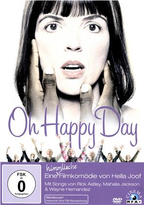 Oh Happy Day (2007)