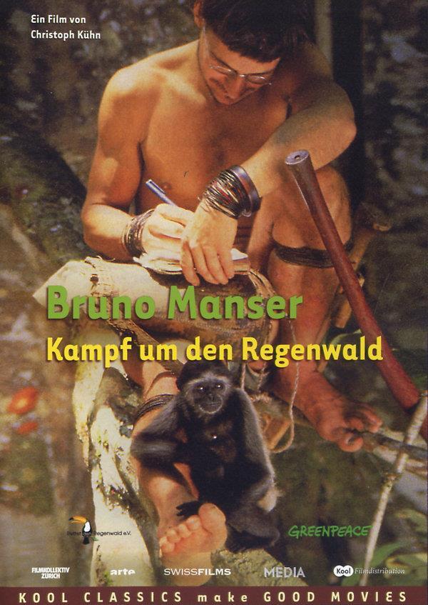 Bruno Manser - Kampf um den Regenwald (Kool Classics)
