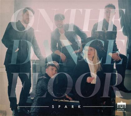 Spark - On The Dancefloor
