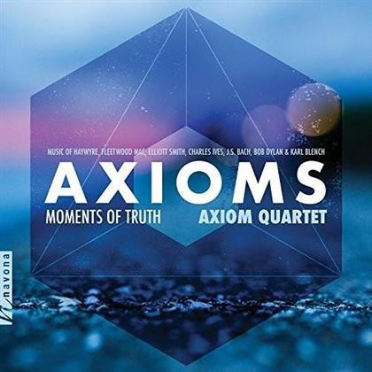 Axiom Quartet, Haywyre, Fleetwood Mac, Elliott Smith, Charles Ives (1874-1954), … - Axioms / Moments Of Truth