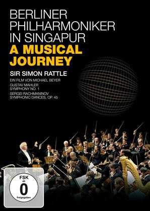 Berliner Philharmoniker & Sir Simon Rattle - In Singapur - A Musical Journey