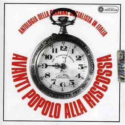 Avanti Popolo Alla Riscossa - Antologia Della Canzone Socialisti In Italia (2018 Reissue)