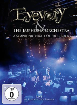 Eyevory & The Euphobia Orchestra - A Symphonic Night of Prog Rock