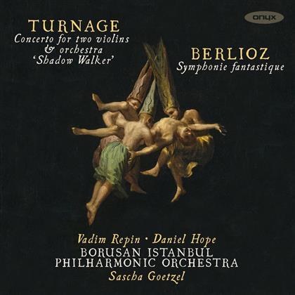 Mark Anthony Turnage (*1960), Héctor Berlioz (1803 - 1869), Vadim Repin, Daniel Hope & Borusan Istanbul Philharmonic Orchestra - Shadow Walker / Symphonie F