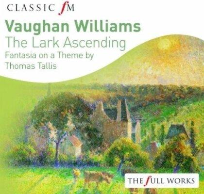 Ralph Vaughan Williams (1872-1958) - The Lark Ascending / Fantasia On A Theme By Thomas Tallis - Classic FM