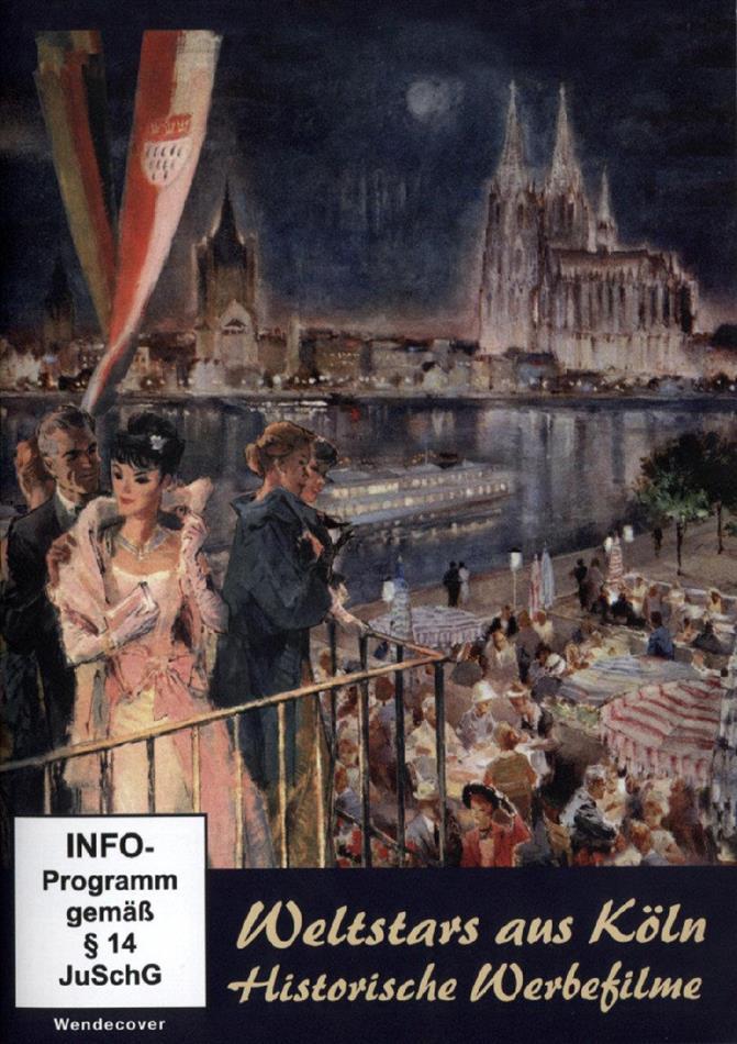 Weltstars aus Köln - Historische Werbefilme