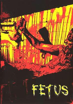 Fetus (2008) (Uncut)