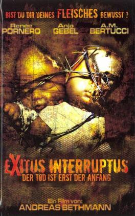 Exitus Interruptus - Der Tod ist erst der Anfang (2006) (Grosse Hartbox, Director's Cut, Uncut)