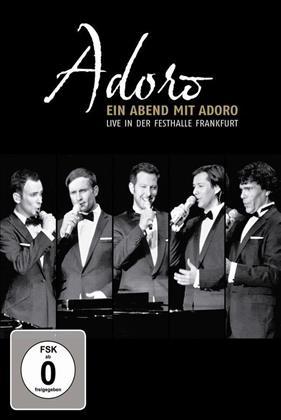 Adoro - Ein Abend mit Adoro - Live in der Festhalle Frankfurt