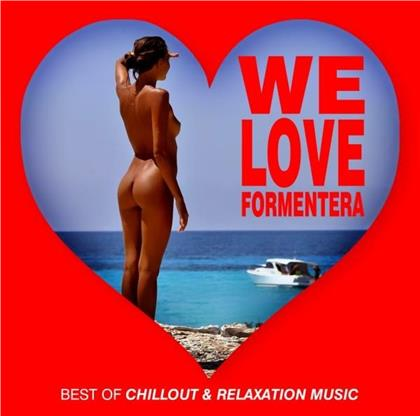 We Love Formentera Best Of Chillout & Relaxation Music