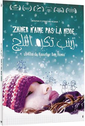 Zaineb n'aime pas la neige (2016)