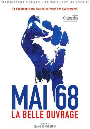 Mai 68 - La belle ouvrage (1968) (Edizione 50° Anniversario, n/b, Versione Lunga, Edizione Restaurata)