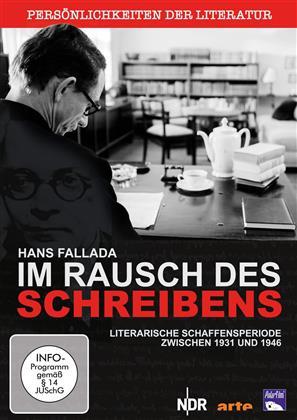 Im Rausch des Schreibens - Hans Fallada: Literarische Schaffensperiode zwischen 1931 und 1946 (2016) (Persönlichkeiten der Literatur)