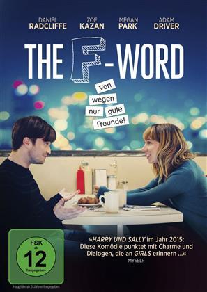 The F-Word - Von wegen gute Freunde! (2013)