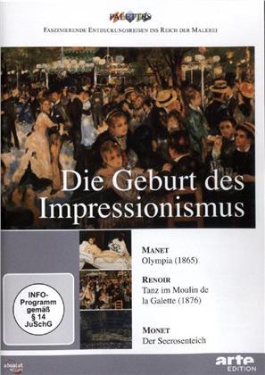 Die Geburt des Impressionismus - Manet/Renoir/Monet