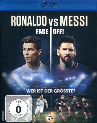 Ronaldo vs. Messi - Face Off! (2017)
