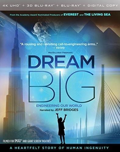 Dream Big - Engineering Our World (2017) (Imax, 4K Ultra HD + Blu-ray 3D + Blu-ray)