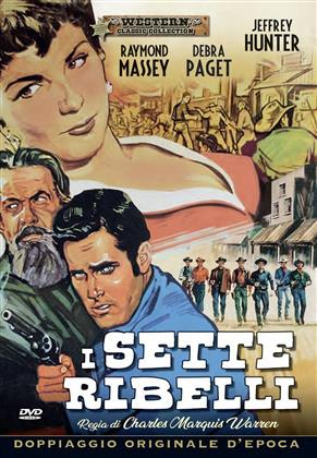 I sette ribelli (1955) (Western Classic Collection, n/b)