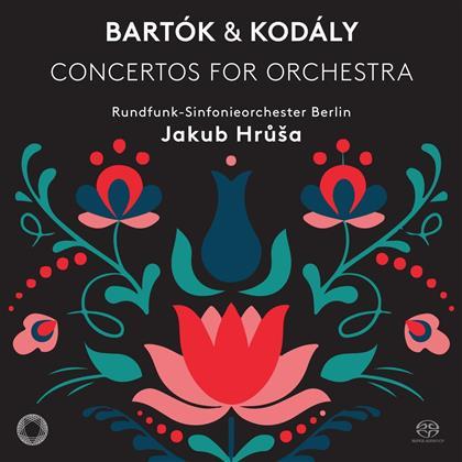 Hrusa Jakub, Béla Bartók (1881-1945) & Zoltán Kodály (1882-1967) - Concertos For Orchestra (SACD)