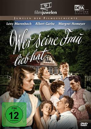Wer seine Frau lieb hat (1955)