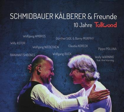 Schmidbauer & Kälberer - 10 Jahre Tollwood (Live)