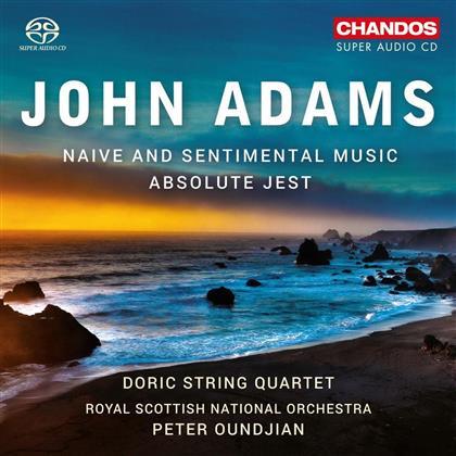 John Adams (*1947), Peter Oundjian, The Royal Scottish National Orchestra & Doric String Quartet - Naive And Sentimental Music / Absolute Jest (Hybrid SACD)
