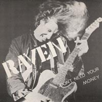 Raven - Don?T Need Your Money