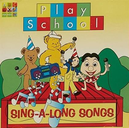Play School - Play School Sing A Long Songs