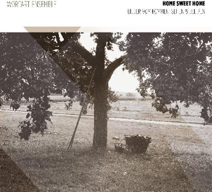 Wortart Ensemble - Home Sweet Home - Lieder Vom Kommen, Gehen & Bleiben