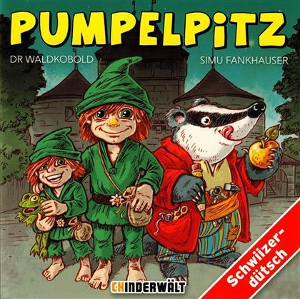 Simu Fankhauser - Pumpelpitz dr Waldkobold