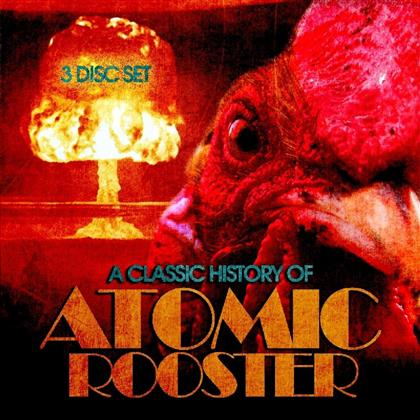 Atomic Rooster - Classic History Of (3 CDs)