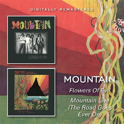 Mountain - Flowers Of Evil / Mountain Live (The Road Goes Ever On)
