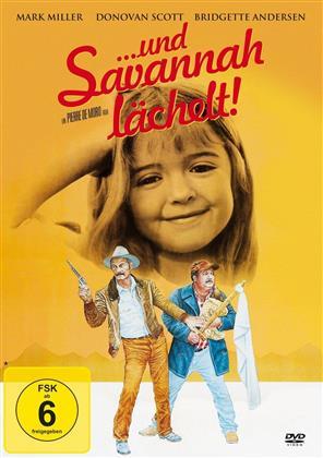 ... und Savannah lächelt! (1982)