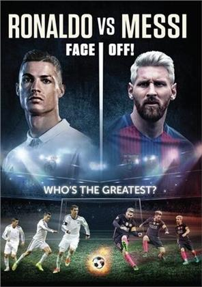 Ronaldo Vs Messi - Face Off! (2017)