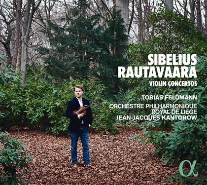 Jean Sibelius (1865-1957), Einojuhani Rautavaara (*1928), Jean-Jacques Kantorow, Tobias Feldmann & Orchestre Philharmonique Royal de Liège - Violin Concertos
