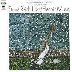 Steve Reich (*1936) - Live / Electric Music (LP)