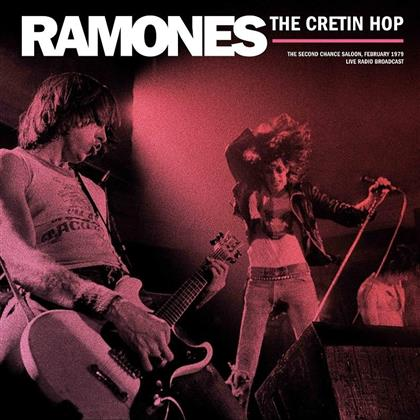 Ramones - Best of The Cretin Hop Broadcast February 1979 (LP)